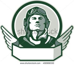 Pilot World War One Circle Retro Vector Stock Illustration. Illustration of a vintage world war one pilot airman aviator bust looking up viewed from front with winged scroll in front set inside circle done in retro style. Alchemy Symbols, Retro Vector, World War One, One Pilots, Memorial Day, Retro Fashion, Retro Style, Retro Illustrations, Logo Design