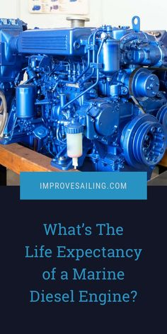 The Life Expectancy of a Marine Diesel Engine is around hours. However, proper maintenance can increase its life drastically. Read the article for more tips and info. Galactik Football, Liveaboard Sailboat, Marine Diesel Engine, Sailing Lessons, Boat Design, Yacht Design, Boating Tips, Sailing Gear, Sailboat Living