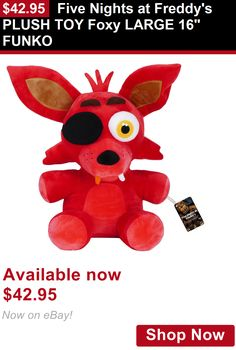 Video Game Merchandise: Five Nights At Freddys Plush Toy Foxy Large 16 Funko BUY IT NOW ONLY: $42.95