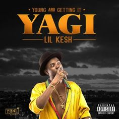 ALBUM REVIEW: Lil Kesh  YAGI   Artiste  Lil Kesh Album  YAGI (Young And Getting It) Features  Ycee Phyno Chinko Ekun Patoranking Viktoh Wale Olamide Adekunle GOLD Davido Producers  Pheelz Young John Shizzi Label  YBNL (2016) Running Time  1 hour 05 minutes Core fans of the street have been rummaging shocking marvel especially since the last time Lil Kesh was rated turned out irrepressibly bad. Thus this review is simply a honest assessment of Keshis debut album YAGI (Young And Getting It)…
