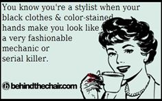 Hair Humor | Black clothes  color-stained hands