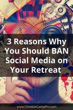 3 Reasons Why You Should Ban Social Media from Your Retreat - Christian Camp Pro Christian Retreat, Christian Camp, Lds Youth, Youth Camp, Womens Ministry Events, Youth Conference, Leadership Tips, Day Plan, Small Groups