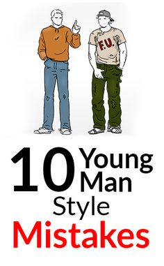 Top 10 Style Mistakes Young Men Make | Common Amateur Men's Fashion Faux Pas | Common Menswear Beginner Errors