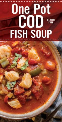 Quick and healthy One Pot Cod Fish Soup is perfect for cold weather. Winter soup recipe with tomato, onion, garlic, bell pepper and cod whitefish. Italian Fish Soup Recipe, Italian Soup, Cod And Tomato Recipe, Italian Fish Stew, Cod Recipes, Cooking Recipes, Cooking Fish, Cooking Corn, Vegetarian Recipes