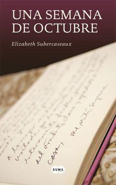 Una Semana De Octubre, Elizabeth Subercaseaux comprar el libro