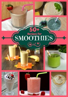 50+ Recipes for Smoothies