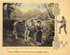 Lobby card for the 1924 silent film Dorothy Vernon Of Haddon Hall starring Mary Pickford.
