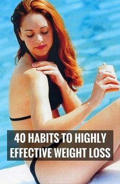40 habits of highly effective weight loss