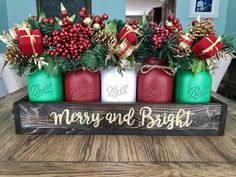 Merry and Bright Mason jar Christmas Centerpiece – Stacy Turner Creations