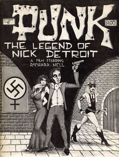 John Holmstrom (cover), The Legend of Nick Detroit, Punk Magazine, Issue 6, October 1976