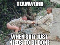 Team work - Navy Memes - clean mandatory fun Firefighter Humor, Police Humor, Ems Humor, Work Humor, Navy Memes, Military Jokes, Military Life, Marine Corps Humor, Funny Quotes