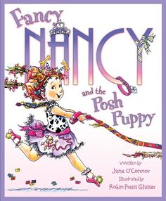 Fancy Nancy Madelin and I love these books so cute!