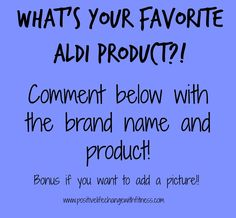 Love learning what peoples favorites are!! Comment yours below or click the photo to join our community! :) #aldi #aldifavorites #aldifinds