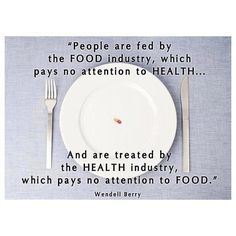 The food you eat affects your health and your health affects what foods you should eat.