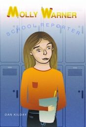 Molly Warner: School Reporter by Dan Kilday - on Bookshelves Book Club Books, New Books, Books To Read, Online Book Club, Books Online, Most Popular Books, Books 2016, One In A Million, Bookshelves