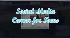 Mod The Sims: Social Media Career for Teens by TwistedMexi • Sims 4 Downloads