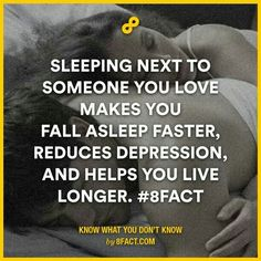 Sleeping next to someone you love Humor Mexicano, Weird Facts, Fun Facts, Random Facts, Cuddle Quotes, 8fact, Live Long, How I Feel, Love And Marriage