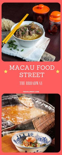 Macau Food Street – The Broadway. Nobody ever goes hungry in Macau – from multi-starred restaurants to hole-in-the-wall joints selling Portuguese egg tarts, the city's like one ginormous buffet.