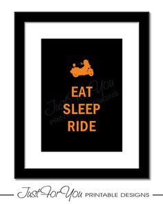 Eat Sleep Ride (Harley Davidson Motorcycle Inspired) - Printable Sign, Poster, Typography Wall Art by 4UPrintableDesigns (Just For You Printable Designs) on Etsy