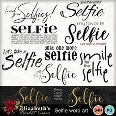 Digital Scrapbooking Kits   Selfie Word Art-(ZED)   Family, Friends, Hobbies, Kid Fun, School - High School, Word Design   MyMemories