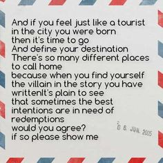 """You are a tourist"" Death Cab for Cutie"