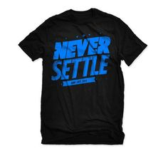 """Our Black Text Graphic Tee - """"NEVER SETTLE""""...  It's a common theme for us when we're on the water chasing our DREAM.  Aim High and DREAM BIG!"""