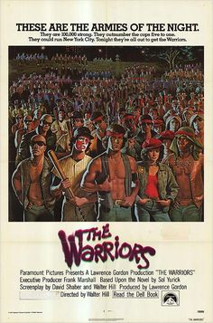 """The Warriors"" 1979. One of my all time favorites. Seen it more than 20 times and it gets better each time."