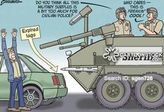 Militarized police - Steve Greenberg for the Ventura County Reporter and LA Observed. Black Ghetto, Ventura County, Military Surplus, 99 Problems, Us Presidents, Political Cartoons, Sheriff, Civil Rights, Law Enforcement