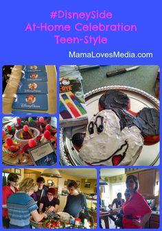 #Disneyside At-Home Celebration Teen-Style - MamaLovesMedia