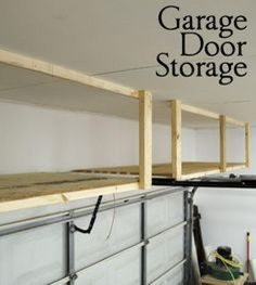 Adding Storage Above The Garage Door - Great tutorial! Here are some garage and basement organization ideas that actually ADD SPACE. DIY shelving hacks, garden tool storage, and under-stair storage tips.