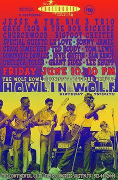 Howlin Wolf circa 2010 #Austintx #posterart Wolf Howling, Austin Tx, Special Guest, Posters, Club, Poster, Billboard