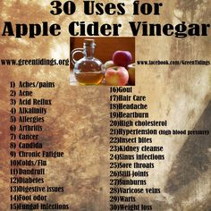 30 Uses for Apple Cider Vinegar. Awesome healing power. Also good for cleaning just as regular white vinegar is.