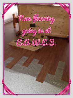 New flooring going in at CAWES!
