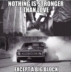 Muscle Car Memes: Nothing is stronger than love... - https://www.musclecarfan.com/muscle-car-memes-nothing-is-stronger-than-love/