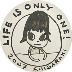 Life is Only One!, 2007