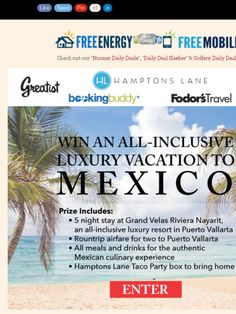 Win a Round trip for two to Puerto Vallarta, Mexico! 5 night stay at Grand Velas Riviera Nayarit, All meals and drinks included!