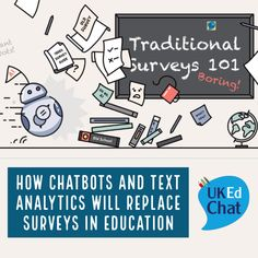 How Chatbots and Text Analytics Will Replace Surveys in Education by Articles, Student, Education, School, Educational Illustrations, Learning, Studying