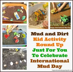 It's All About MUD Today! { A collection of mud play activities and alternatives to outside dirt for mud} for international mud day IMD. kid activities