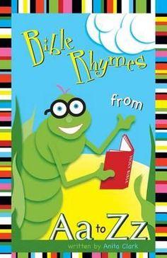 Bible Rhymes From Aa To Zz By Anita Clark, 9781598861235., Literatura dziecięca