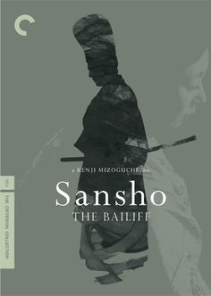 Sansho the Bailiff directed by Kenji Mizoguchi Cinema Posters, Film Posters, Kenji Mizoguchi, Grand Film, Yasujiro Ozu, The Criterion Collection, Drama, Japanese Film, Branding