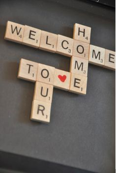 Welcoming Guests with scrabble tiles