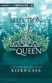 Title: The Queen (The Selection Author: Kiera Cass Published: December 2014 Published By: HarperTeen Impulse Format Read: eBook, Kob. Ya Books, Good Books, Books To Read, Teen Books, Amazing Books, Jane Austen, Kiera Cass Books, Saga, The Selection Book