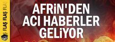 Afrin'den acı haberler geliyor