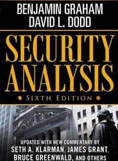 """Security Analysis"" by Benjamin Graham"