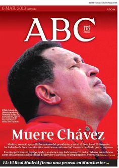 """""""Muere Chávez"""" Portada-6-marzo @abc_es uno de los diarios que más informó-especuló sobre su estado"""