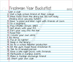 College freshman bucket list. Don't think I would do it, but it's funny.