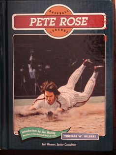 Charlie Hustle - Baseball Legends - Pete Rose