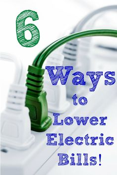 Follow this 6 Tips for Easy Ways to lower your Electric Bills--small changes can add up to BIG savings!
