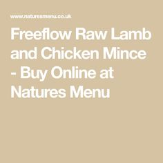 Freeflow Raw Lamb and Chicken Mince - Buy Online at Natures Menu