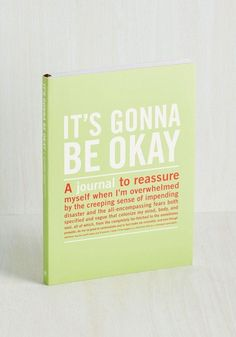 A journal to help you calm down.